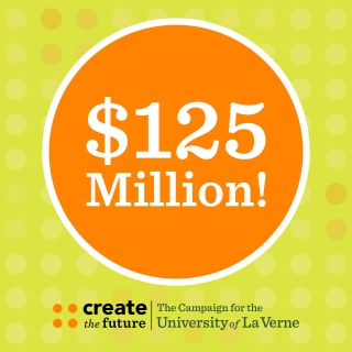 University of La Verne Completes Historic $125 Million Fundraising Campaign